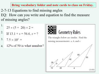 2-7-13 Equations to find missing angles EQ:  How can you write and equation to find the measure