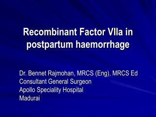 Recombinant Factor VIIa in postpartum haemorrhage