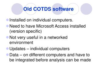 Old COTDS software