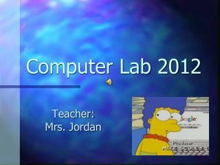 Computer Lab 2012
