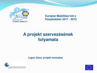 Európiai Mobilitási hét a Kárpátokban 2011 - 2012
