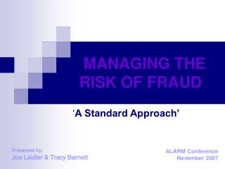 MANAGING THE RISK OF FRAUD