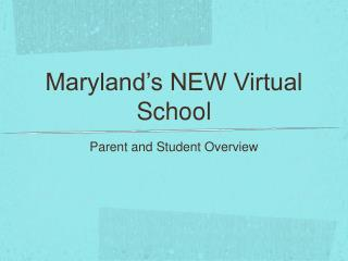 Maryland's NEW Virtual School