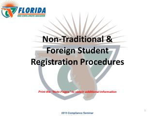 Non-Traditional &  Foreign Student  Registration Procedures