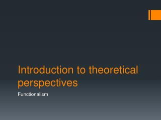 Introduction to theoretical perspectives