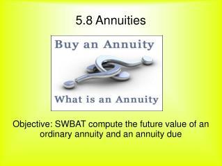 5.8 Annuities