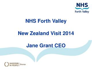 NHS Forth Valley New Zealand Visit 2014  Jane Grant CEO