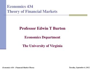 Economics 434 Theory of Financial Markets