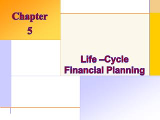 Life –Cycle Financial Planning