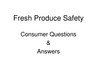 Fresh Produce Safety