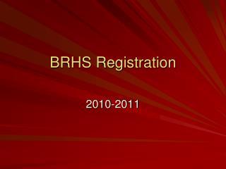 BRHS Registration