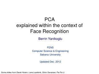 PCA  explained within the context of  Face Recognition