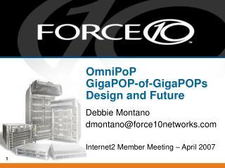 OmniPoP GigaPOP-of-GigaPOPs Design and Future