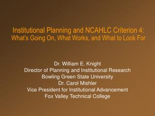 Institutional Planning and NCAHLC Criterion 4: What's Going On, What Works, and What to Look For