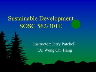 Sustainable Development SOSC 562/301E