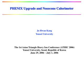 PHENIX Upgrade and Nosecone Calorimeter