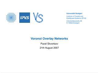 Voronoi Overlay Networks