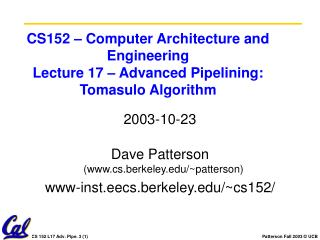 CS152 – Computer Architecture and Engineering Lecture 17 – Advanced Pipelining: Tomasulo Algorithm