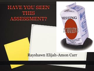 Rayshawn Elijah-Amon Carr