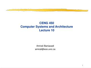 CENG 450 Computer Systems and Architecture Lecture 10