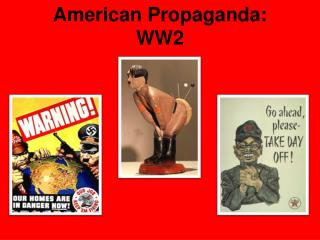 American Propaganda: WW2