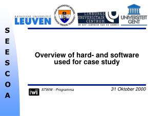 Overview of hard- and software used for case study