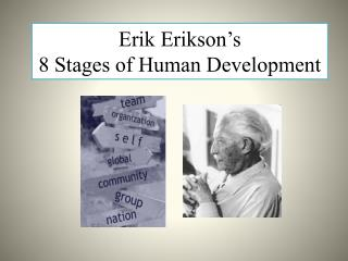 Erik Erikson's  8 Stages of Human Development