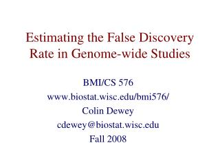 Estimating the False Discovery Rate in Genome-wide Studies