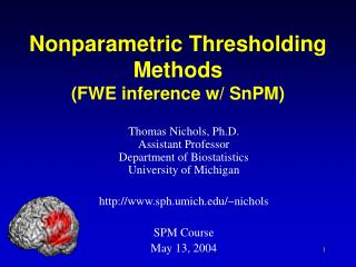 Nonparametric Thresholding Methods (FWE inference w/ SnPM)