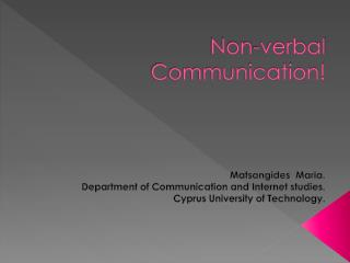 Non-verbal Communication!