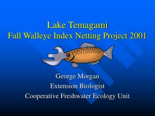Lake Temagami Fall Walleye Index Netting Project 2001