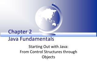 Chapter 2 Java Fundamentals