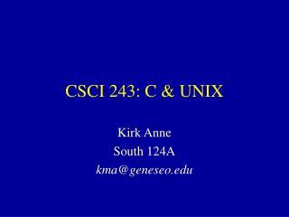 CSCI 243: C & UNIX