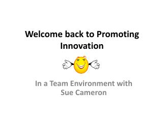 Welcome back to Promoting Innovation