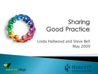 Linda Hallwood and Steve Bell May 2009