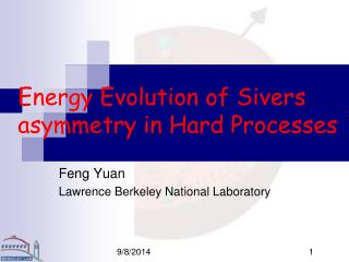 Energy Evolution of Sivers asymmetry in Hard Processes