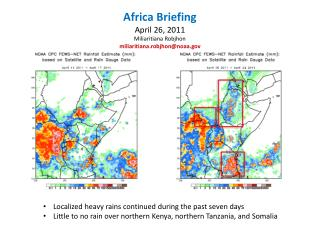 Africa Briefing April 26, 2011 Miliaritiana Robjhon miliaritiana.robjhon@noaa