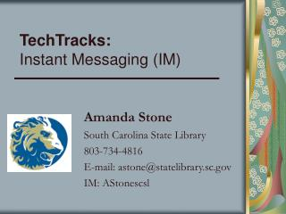 TechTracks:  Instant Messaging (IM)