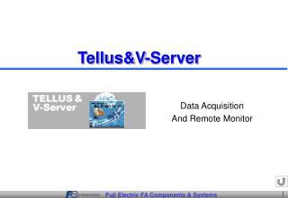 Tellus&V-Server