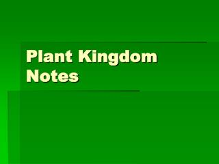 Plant Kingdom Notes