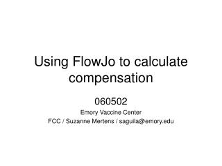 Using FlowJo to calculate compensation