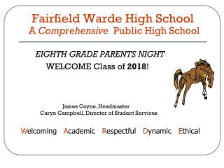 Fairfield Warde High School  A  Comprehensive   Public High School