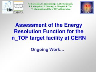 Assessment of the Energy Resolution Function for the n_TOF target facility at CERN