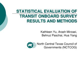 STATISTICAL EVALUATION OF TRANSIT ONBOARD SURVEY RESULTS AND METHODS