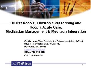 Curtis Hess, Vice President – Enterprise Sales, DrFirst
