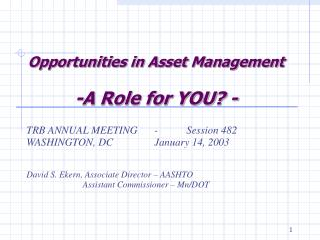 Opportunities in Asset Management -A Role for YOU? -