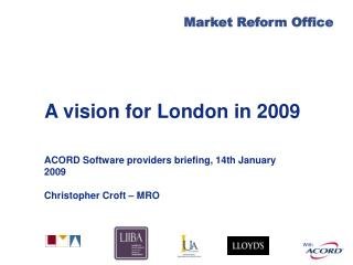 A vision for London in 2009
