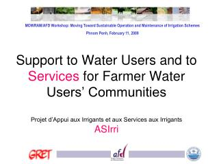 MOWRAM/AFD Workshop: Moving Toward Sustainable Operation and Maintenance of Irrigation Schemes