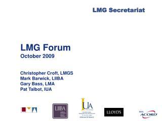 LMG Forum October 2009