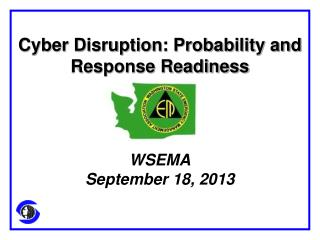 Cyber Disruption: Probability and Response Readiness